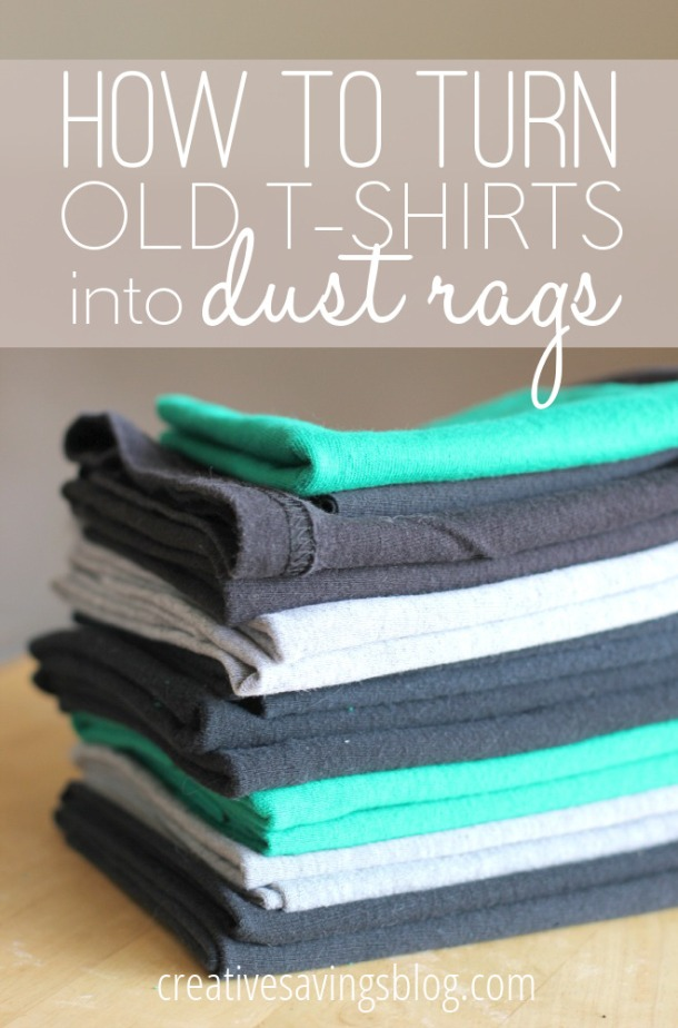 How to Turn Old T-Shirts into Dust Rags - Creative Savings